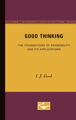 9780816611423: Good Thinking: The Foundations of Probability and Its Applications