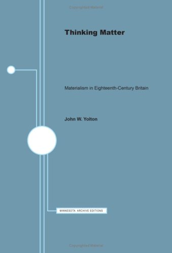 9780816611614: THINKING MATTER Materialism In Eighteenth-Century Britain.
