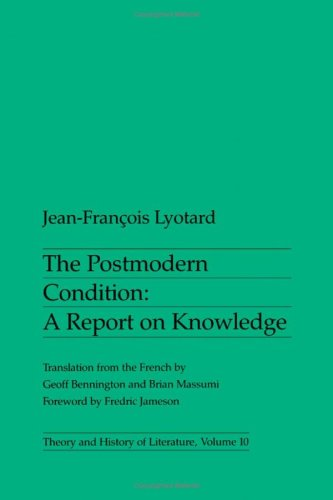 9780816611669: Postmodern Condition The Postmodern Condition: A Report on Knowledge (Theory and History of Literature) (English and French Edition)