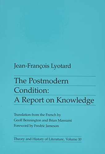 9780816611737: Postmodern Condition: A Report on Knowledge (Theory and History of Literature)
