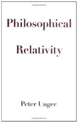 Philosophical Relativity: Peter Unger