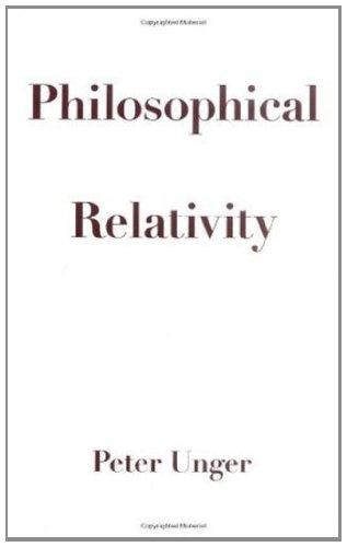 Philosophical Relativity: Peter Unger