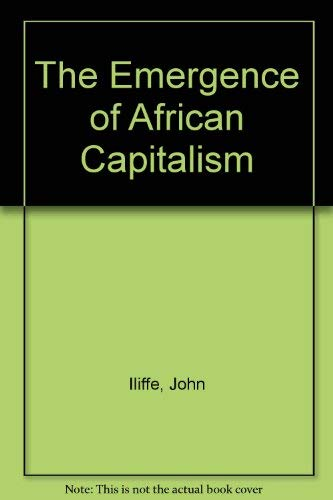 9780816612369: The Emergence of African Capitalism