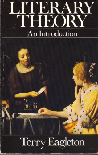 Literary Theory: An Introduction: Eagleton, Terry
