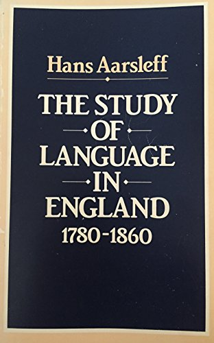 9780816612536: The Study of Language in England, 1780-1860