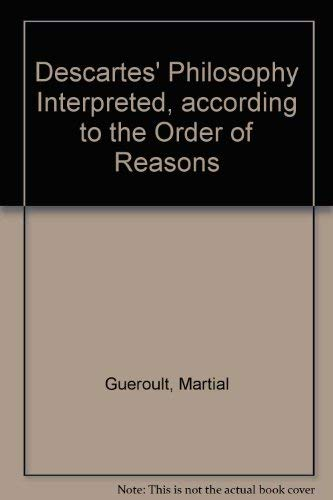Soul and God: Descartes' Philosophy Interpreted According to the Order of Reasons. Vol. 1, The Soul and God (0816612552) by Martial Gueroult