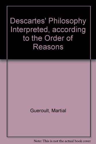 9780816612567: Descartes' Philosophy Interpreted, according to the Order of Reasons