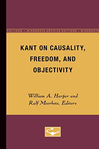 9780816612673: Kant on Causality, Freedom, and Objectivity