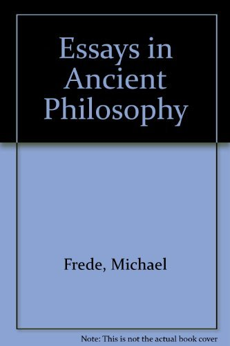Essays in Ancient Philosophy: Frede, Michael
