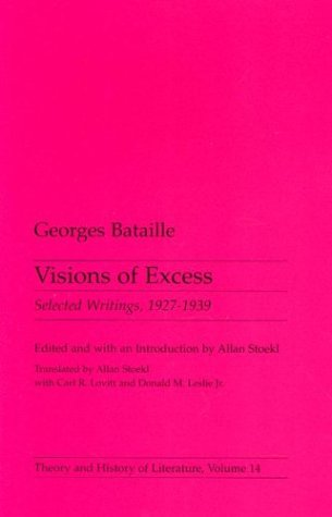 9780816612833: Visions Of Excess: Selected Writings, 1927-1939 (Theory and History of Literature Vol 14)