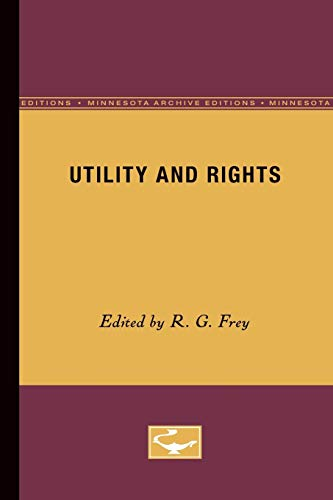 9780816613205: Utility and Rights