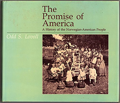 9780816613311: The Promise of America: A History of the Norwegian-American People