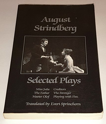 Selected Plays : Volume 2: Strindberg, August