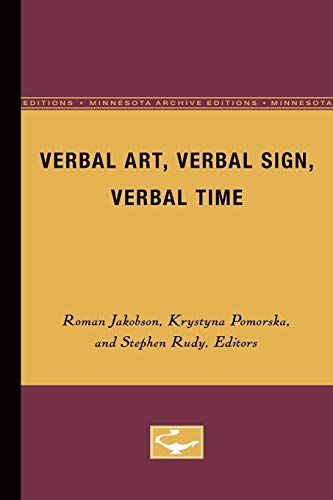 9780816613618: Verbal Art, Verbal Sign, Verbal Time