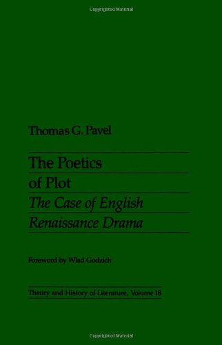 9780816613748: The Poetics of Plot: The Case of English Renaissance Drama (Theory & History of Literature)