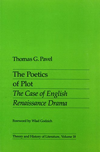 9780816613755: Poetics Of Plot: The Case of English Renaissance Drama (Theory and History of Literature)