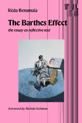9780816613793: The Barthes Effect: The Essay as Reflective Text (Theory and History of Literature, Vol. 54)