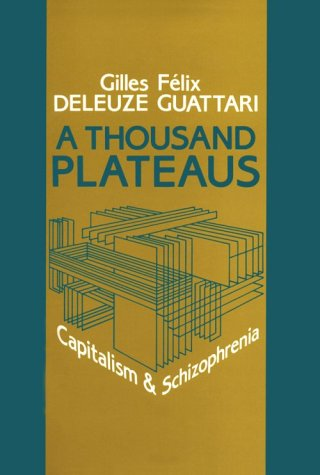9780816614011: A Thousand Plateaus: Capitalism and Schizophrenia (English and French Edition)