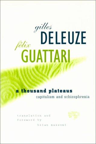 9780816614028: A Thousand Plateaus: Capitalism and Schizophrenia