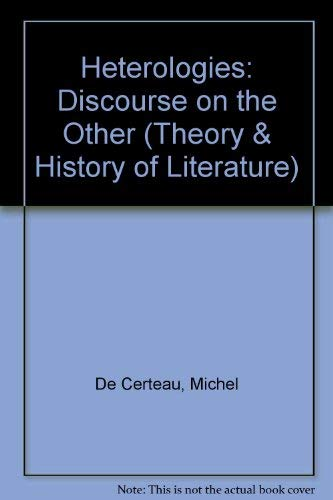 9780816614035: Heterologies: Discourse on the Other (Theory & History of Literature) (English and French Edition)