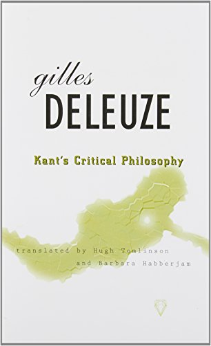 Kant's Critical Philosophy: The Doctrine of the: Deleuze, Gilles