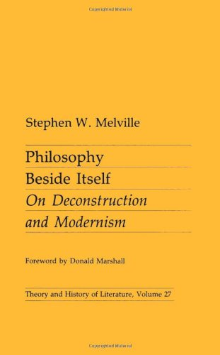 9780816614370: Philosophy Beside Itself: On Deconstruction and Modernism (Theory & History of Literature)