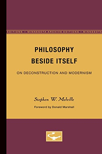 9780816614387: Philosophy Beside Itself: On Deconstruction and Modernism (Theory and History of Literature)