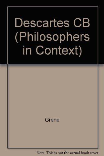 9780816614547: Descartes (Philosophers in Context)