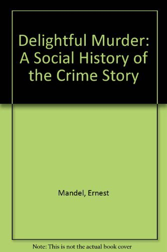 9780816614639: Delightful Murder: A Social History of the Crime Story