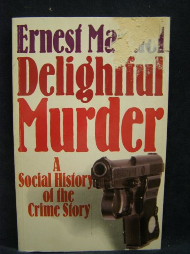 9780816614646: Delightful Murder: A Social History of the Crime Story