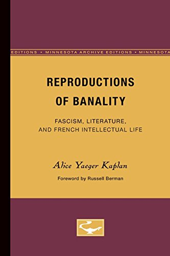 9780816614950: Reproductions of Banality: Fascism, Literature, and French Intellectual Life (Theory and History of Literature)