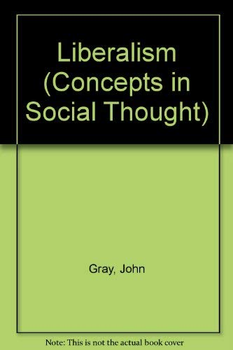 9780816615209: Liberalism (Concepts in Social Thought)