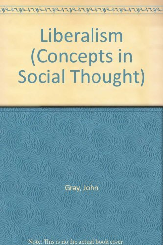 9780816615216: Liberalism (Concepts in Social Thought)