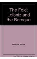 9780816615988: The Fold: Leibniz and the Baroque