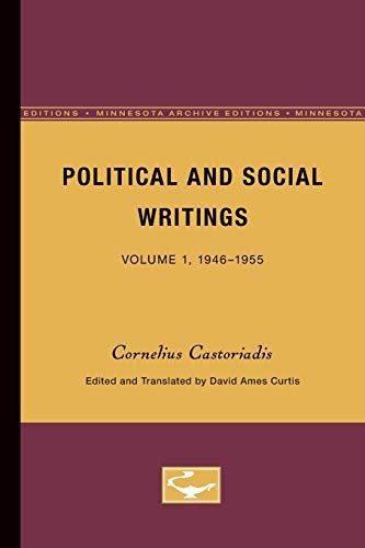 Political and Social Writings: Volume 1, 1946-1955 (0816616175) by Castoriadis, Cornelius