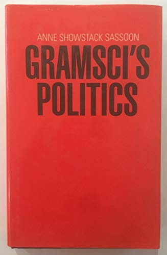 9780816616473: Gramsci's Politics