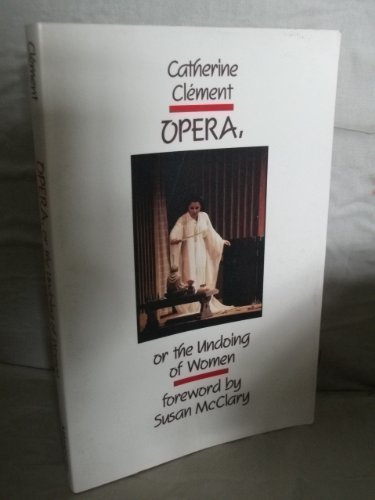 9780816616558: Opera, or the Undoing of Women (English and French Edition)