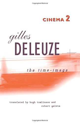 The Time-Image (Cinema ): Gilles Deleuze