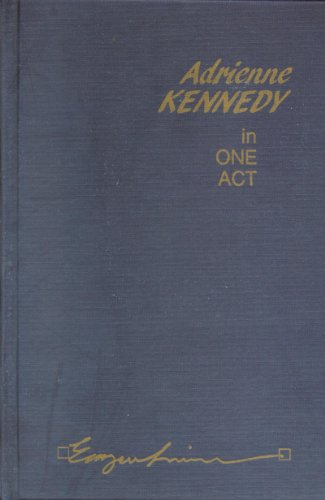 9780816616916: Adrienne Kennedy in One Act (Emergent Literatures)