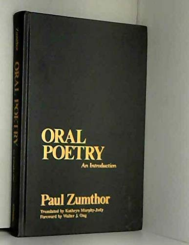 Oral poetry: An introduction (Theory and history of literature) (0816617244) by Zumthor, Paul
