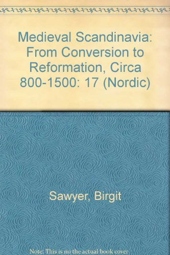 9780816617388: Medieval Scandinavia: From Conversion to Reformation, Circa 800-1500 (Nordic Series)