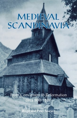 9780816617395: Medieval Scandinavia: From Conversion to Reformation, circa 800-1500 (The Nordic Series)