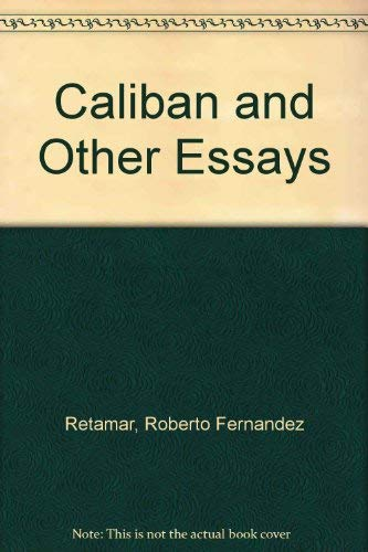 9780816617425: Caliban and Other Essays