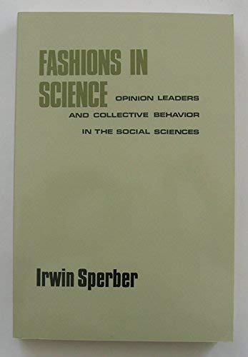 9780816617593: Fashions in Science: Opinion Leaders and Collective Behavior in the Social Sciences