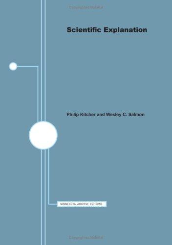 Scientific Explanation. Minnesota Studies in Philosophy of Science XIII.: KITCHER, Philip & ...