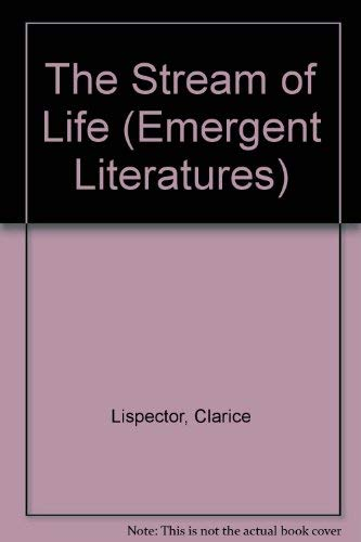 9780816617814 The Stream Of Life Emergent Literatures Abebooks