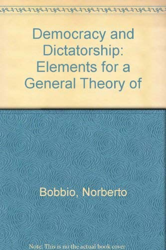 9780816618125: Democracy and Dictatorship: The Nature and Limits of State Power