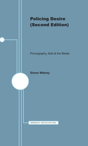9780816618262: Policing Desire (Second Edition): Pornography, Aids & the Media (Media and Society)
