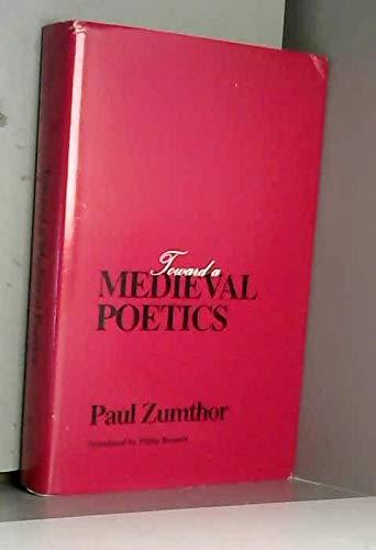 9780816618453: Toward A Medieval Poetics