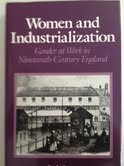 9780816618460: Women and Industrialization: Gender and Work in the Nineteenth: Gender and Work in the Nineteenth Century (Feminist Perspectives)